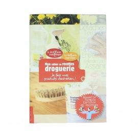 Mon cahier de recettes droguerie – La Droguerie Ecologique