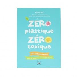 Zéro Plastique Zéro Toxique – Aline Gubri